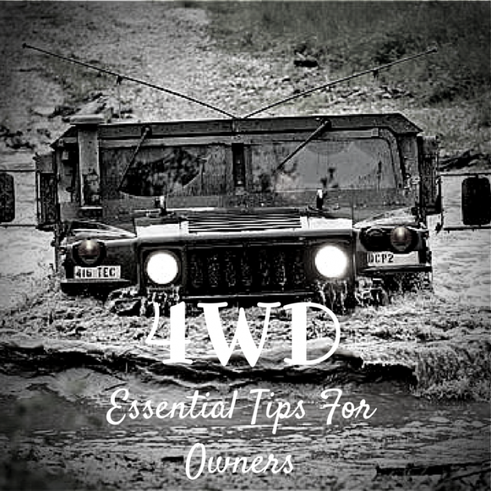 Essential Tips That Every 4WD Owner Should Check